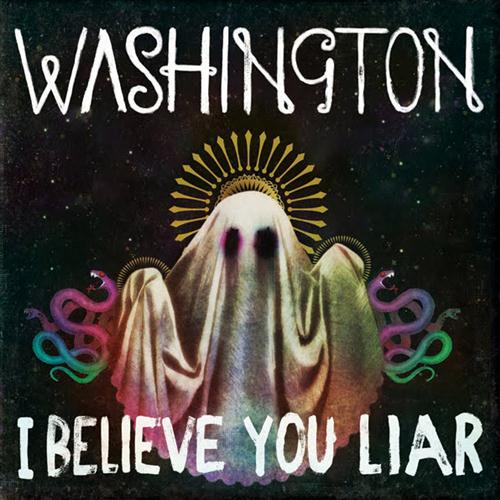 Washington, I Believe You Liar, Easy Piano, sheet music, piano notes, chords, song, artist, awards, billboard, mtv, vh1, tour, single, album, release