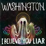 Washington, I Believe You Liar, Easy Piano, sheet music, piano notes, chords, song, artist, awards, billboard, mtv, vh1, tour, single, album, release