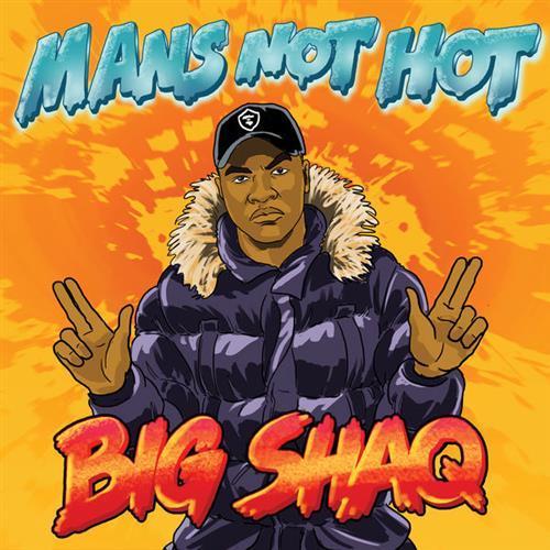 Big Shaq, Man's Not Hot, Beginner Piano, sheet music, piano notes, chords, song, artist, awards, billboard, mtv, vh1, tour, single, album, release