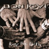 Bon Jovi, Keep The Faith, Piano, Vocal & Guitar, sheet music, piano notes, chords, song, artist, awards, billboard, mtv, vh1, tour, single, album, release