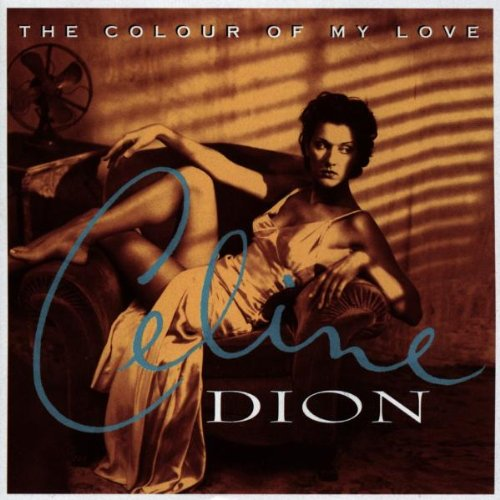 Celine Dion, The Colour Of My Love, Piano, Vocal & Guitar (Right-Hand Melody), sheet music, piano notes, chords, song, artist, awards, billboard, mtv, vh1, tour, single, album, release
