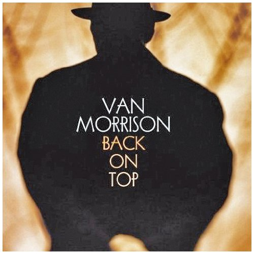 Van Morrison, Back On Top, Piano, Vocal & Guitar, sheet music, piano notes, chords, song, artist, awards, billboard, mtv, vh1, tour, single, album, release