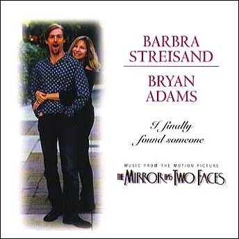 Barbra Streisand and Bryan Adams, I Finally Found Someone, Piano, Vocal & Guitar (Right-Hand Melody), sheet music, piano notes, chords, song, artist, awards, billboard, mtv, vh1, tour, single, album, release
