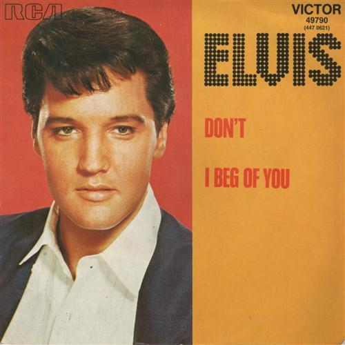 Elvis Presley, Don't, Piano, Vocal & Guitar (Right-Hand Melody), sheet music, piano notes, chords, song, artist, awards, billboard, mtv, vh1, tour, single, album, release