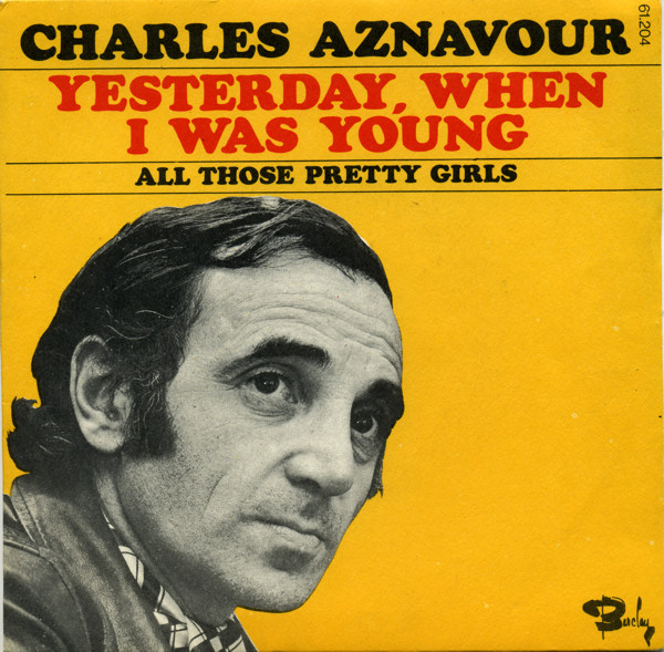 Charles Aznavour, Yesterday When I Was Young, Piano, Vocal & Guitar (Right-Hand Melody), sheet music, piano notes, chords, song, artist, awards, billboard, mtv, vh1, tour, single, album, release