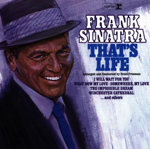 Frank Sinatra, That's Life, Piano, Vocal & Guitar (Right-Hand Melody), sheet music, piano notes, chords, song, artist, awards, billboard, mtv, vh1, tour, single, album, release