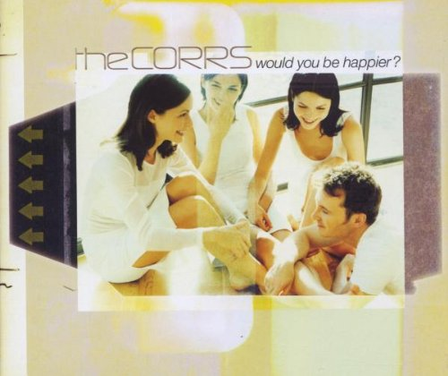 The Corrs, Would You Be Happier?, Piano, Vocal & Guitar, sheet music, piano notes, chords, song, artist, awards, billboard, mtv, vh1, tour, single, album, release