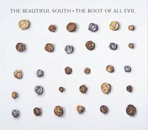 The Beautiful South, The Root Of All Evil, Piano, Vocal & Guitar, sheet music, piano notes, chords, song, artist, awards, billboard, mtv, vh1, tour, single, album, release