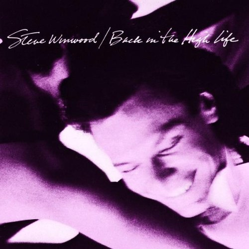 Steve Winwood, Back In The High Life Again, Piano, Vocal & Guitar (Right-Hand Melody), sheet music, piano notes, chords, song, artist, awards, billboard, mtv, vh1, tour, single, album, release