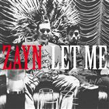ZAYN, Let Me, Piano, Vocal & Guitar (Right-Hand Melody), sheet music, piano notes, chords, song, artist, awards, billboard, mtv, vh1, tour, single, album, release