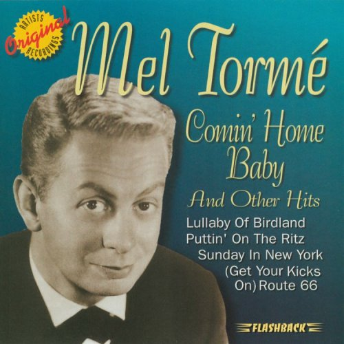 Mel Torme, Comin' Home Baby, Piano, sheet music, piano notes, chords, song, artist, awards, billboard, mtv, vh1, tour, single, album, release