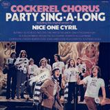 Download Cockerel Chorus 'Nice One Cyril' printable sheet music notes, Classics chords, tabs PDF and learn this Piano, Vocal & Guitar (Right-Hand Melody) song in minutes