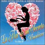 Download Alberto Iglesias 'La Flor de Mi Secreto (from