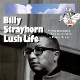 Download Billy Strayhorn 'Lush Life' printable sheet music notes, Jazz chords, tabs PDF and learn this Piano song in minutes