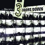 Download 3 Doors Down 'Kryptonite' printable sheet music notes, Rock chords, tabs PDF and learn this Easy Guitar song in minutes