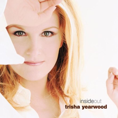 Trisha Yearwood, I Would've Loved You Anyway, Piano, Vocal & Guitar (Right-Hand Melody)
