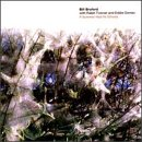 Bill Bruford, Never The Same Way Once, Double Bass