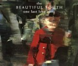 The Beautiful South, One Last Love Song, Piano, Vocal & Guitar