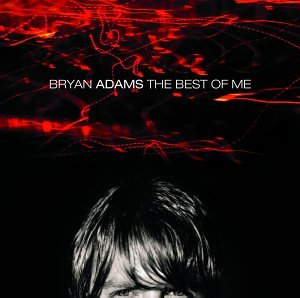 Bryan Adams, The Best Of Me, Piano, Vocal & Guitar (Right-Hand Melody)