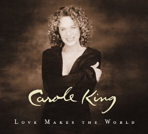 Carole King, Love Makes The World, Piano, Vocal & Guitar (Right-Hand Melody)