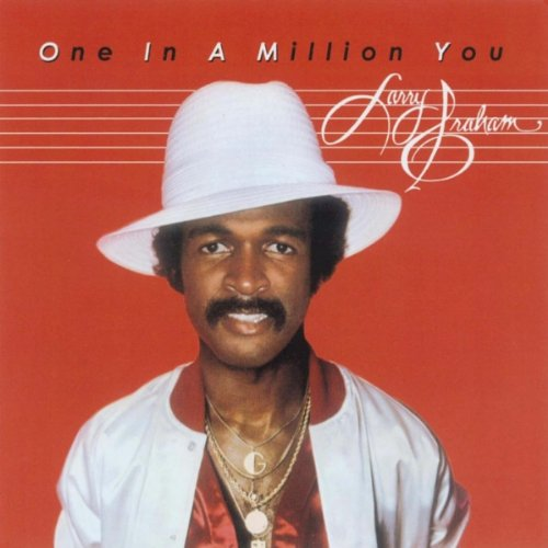 Larry Graham, One In A Million You, Piano, Vocal & Guitar (Right-Hand Melody)