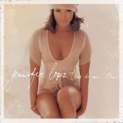Jennifer Lopez, All I Have (feat. LL Cool J), Piano, Vocal & Guitar (Right-Hand Melody)