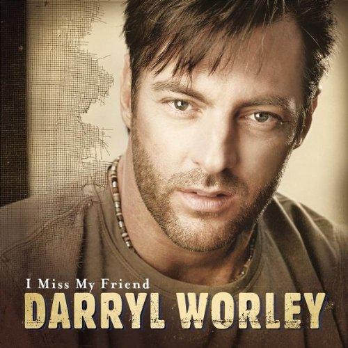 Darryl Worley, I Miss My Friend, Easy Guitar Tab