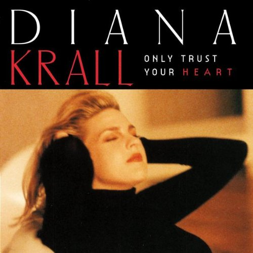 Diana Krall, I Love Being Here With You, Piano, Vocal & Guitar