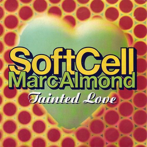 Marc Almond & Soft Cell, Tainted Love, Piano, Vocal & Guitar (Right-Hand Melody)