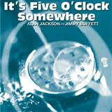 Download Alan Jackson 'It's Five O'Clock Somewhere' printable sheet music notes, Pop chords, tabs PDF and learn this Piano, Vocal & Guitar (Right-Hand Melody) song in minutes