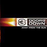 Download 3 Doors Down Here Without You sheet music and printable PDF music notes