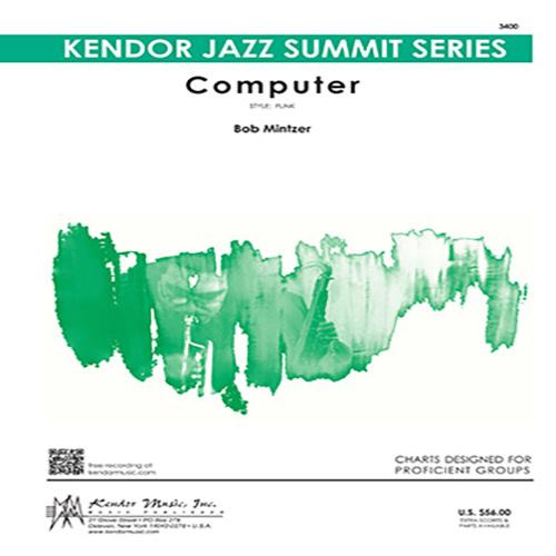 Bob Mintzer, Computer - 1st Trombone, Jazz Ensemble