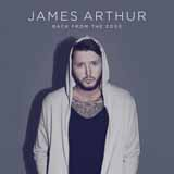 Download James Arthur 'Say You Won't Let Go' printable sheet music notes, Pop chords, tabs PDF and learn this VPROPG song in minutes