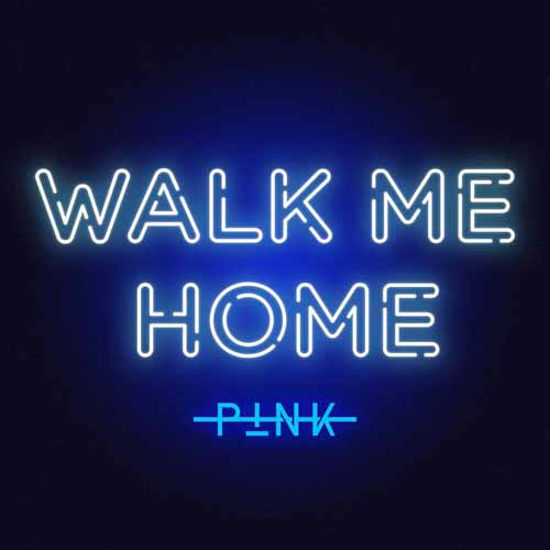 Pink, Walk Me Home, Piano, Vocal & Guitar (Right-Hand Melody)