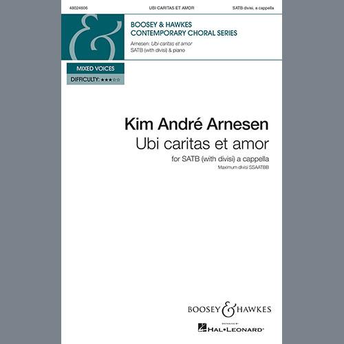 Kim Andre Arnesen, Ubi Caritas Et Amor, SATB Choir
