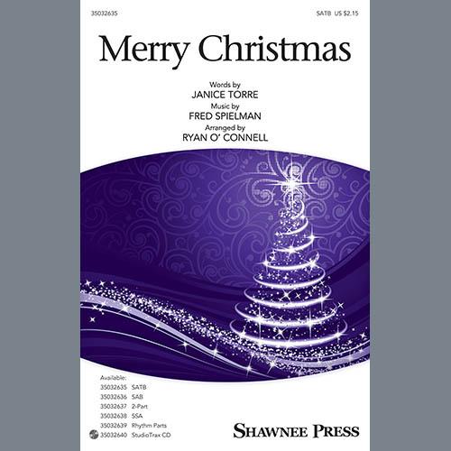 Janice Torre & Fred Spielman, Merry Christmas (arr. Ryan O'Connell), SATB Choir