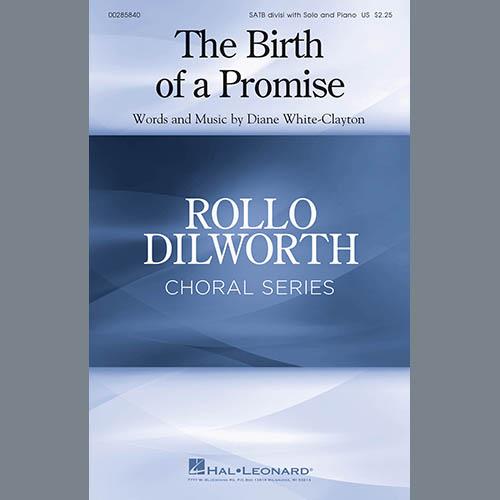 Diane White-Clayton, The Birth Of A Promise, SATB Choir