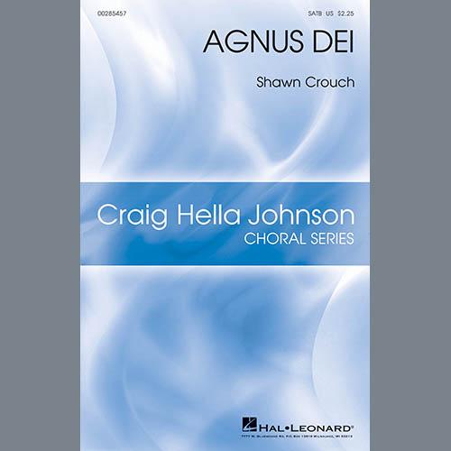 Shawn Crouch, Agnus Dei, SATB Choir