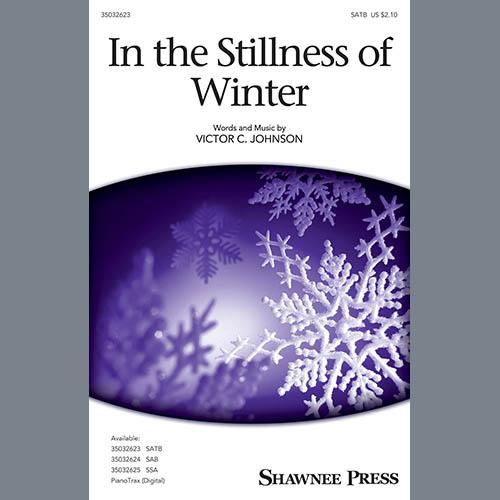 Victor C. Johnson, In The Stillness Of Winter, SATB Choir