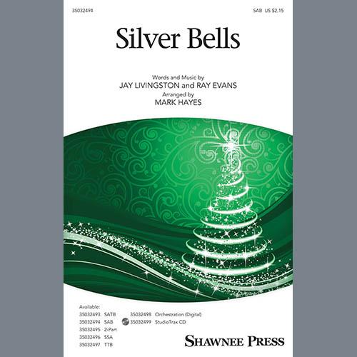 Jay Livingston & Ray Evans, Silver Bells (arr. Mark Hayes), SAB Choir
