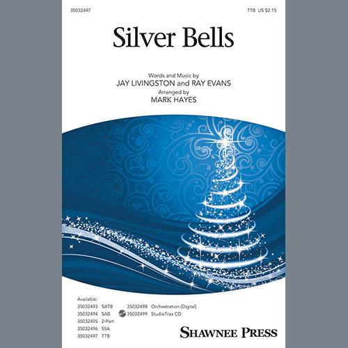 Jay Livingston & Ray Evans, Silver Bells (arr. Mark Hayes), TTBB Choir