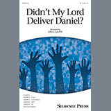 Download Greg Gilpin 'Didn't My Lord Deliver Daniel?' printable sheet music notes, Collection chords, tabs PDF and learn this TB Choir song in minutes