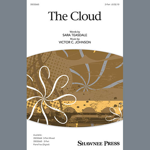 Sara Teasdale & Victor C. Johnson, The Cloud, 2-Part Choir