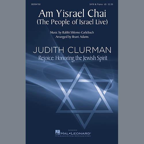 Rabbi Shlomo Carlebach, Am Yisrael Chai (arr. Brant Adams), SATB Choir