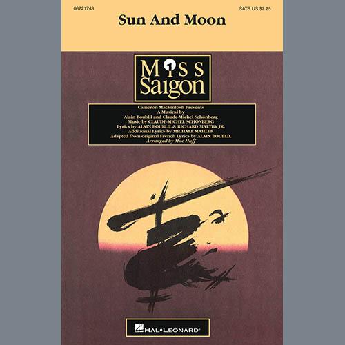 Claude-Michel Schönberg, Sun And Moon (from Miss Saigon) (arr. Mac Huff), SATB Choir