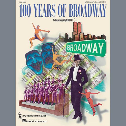 Mac Huff, 100 Years of Broadway, Choir