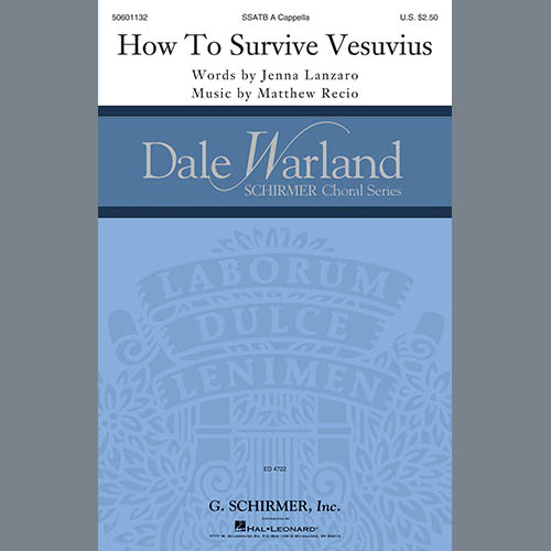 Matthew Recio & Jenna Lanzaro, How To Survive Vesuvius, SATB Choir