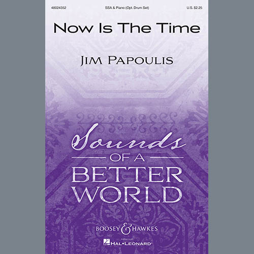 Jim Papoulis, Now Is The Time, SSA Choir