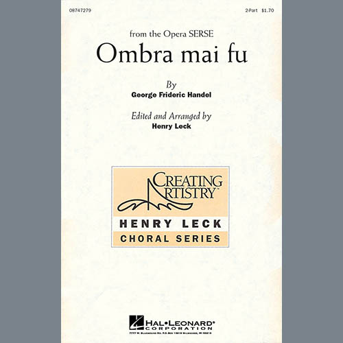 George Frideric Handel, Ombra Mai Fu (Henry Leck), 2-Part Choir