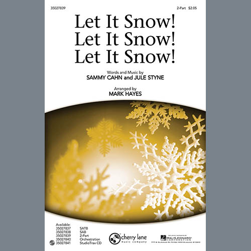 Sammy Cahn & Julie Styne, Let It Snow! Let It Snow! Let It Snow!, 2-Part Choir